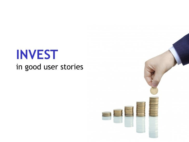 Invest In Good User Stories