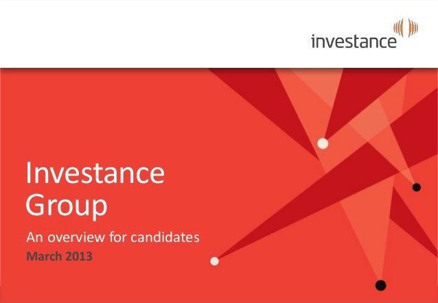 InvestanceGroupAn overview for candidatesMarch 2013
