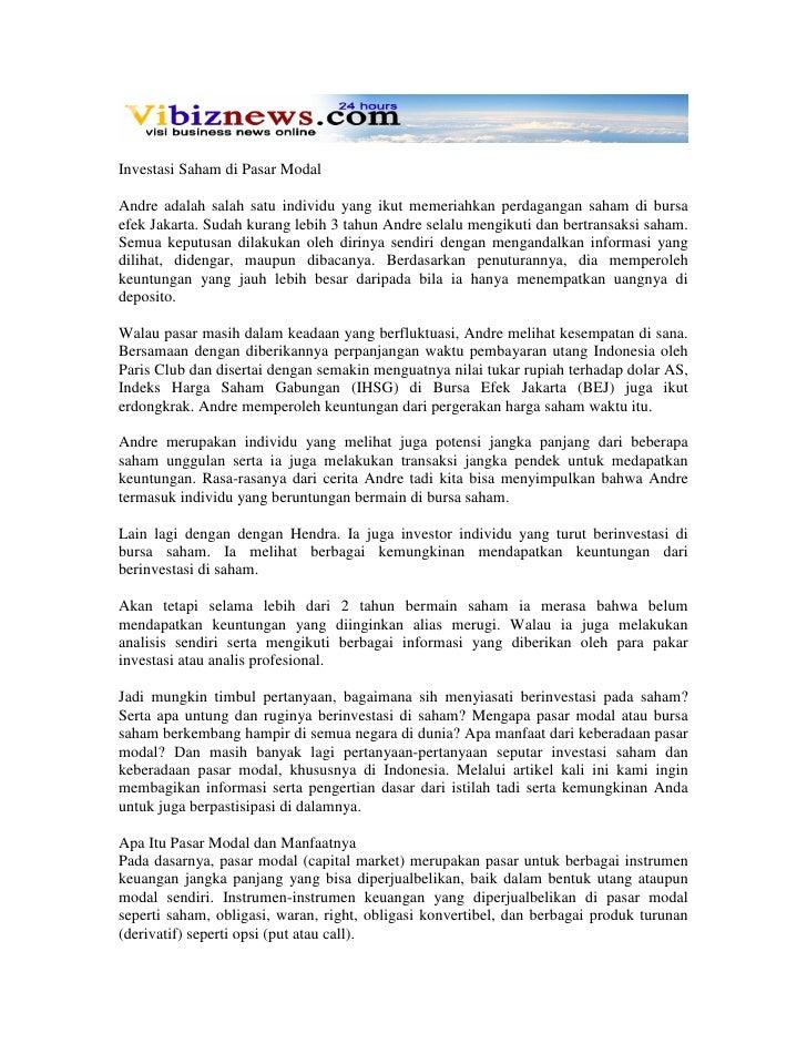 Investasi Saham di Pasar Modal  Andre adalah salah satu individu yang ikut memeriahkan perdagangan saham di bursa efek Jak...