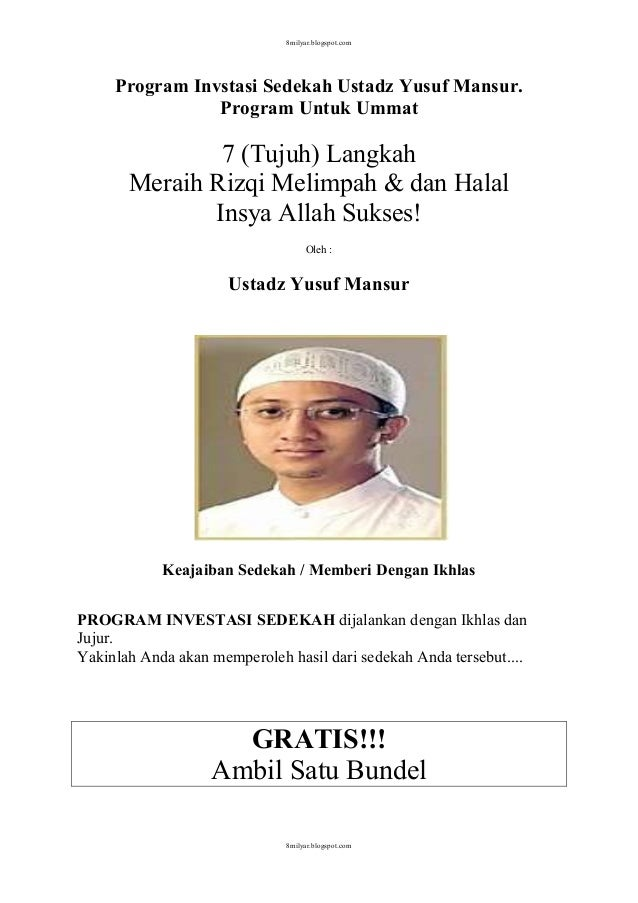 8milyar.blogspot.com  Program Invstasi Sedekah Ustadz Yusuf Mansur. Program Untuk Ummat  7 (Tujuh) Langkah Meraih Rizqi Me...