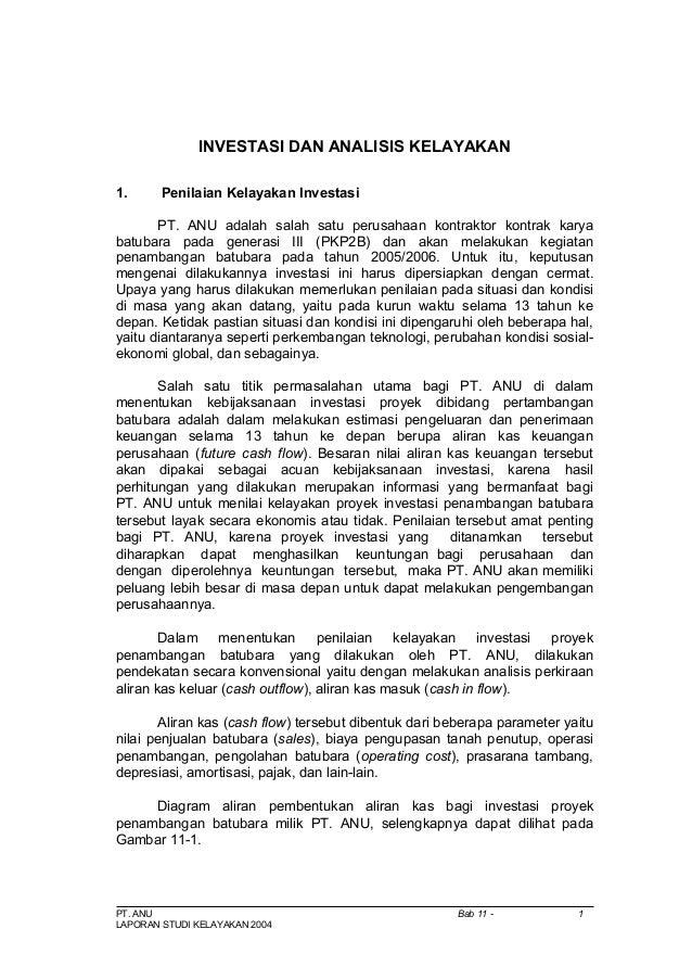 INVESTASI DAN ANALISIS KELAYAKAN1. Penilaian Kelayakan InvestasiPT. ANU adalah salah satu perusahaan kontraktor kontrak ka...