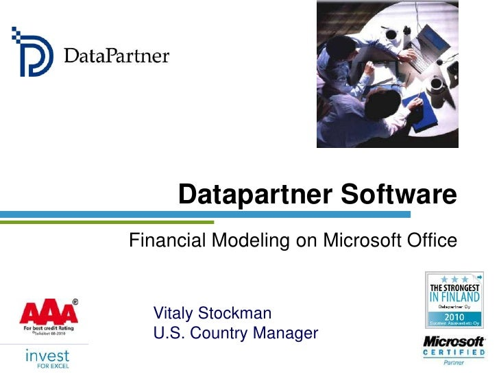 Datapartner Software<br />Financial Modeling on Microsoft Office<br />Vitaly Stockman<br />U.S. Country Manager<br />