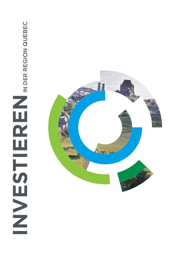 Investieren in der Region Quebec
