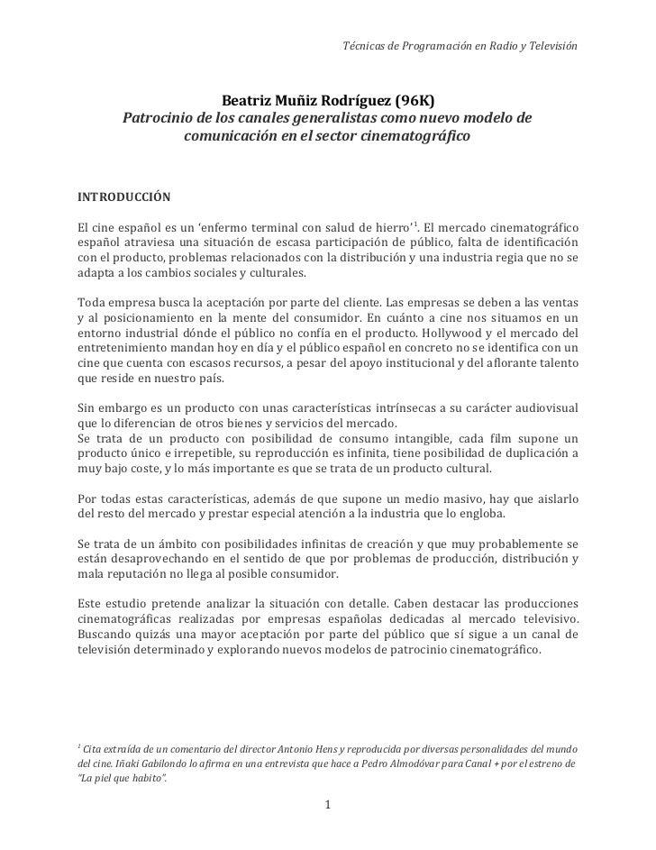 Técnicas de Programación en Radio y Televisión                         Beatriz Muñiz Rodríguez (96K)          Patrocinio d...