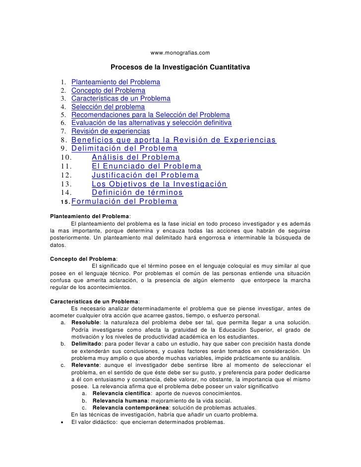 www.monografias.com                      Procesos de la Investigación Cuantitativa   1.   Planteamiento del Problema   2. ...