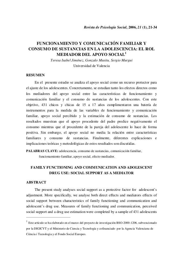 Revista de Psicología Social, 2006, 21 (1), 21-34       FUNCIONAMIENTO Y COMUNICACIÓN FAMILIAR Y    CONSUMO DE SUSTANCIAS ...