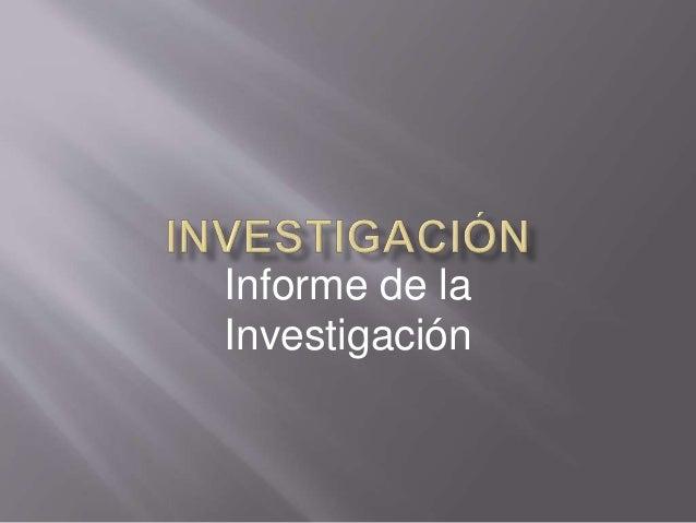 Informe de la Investigación