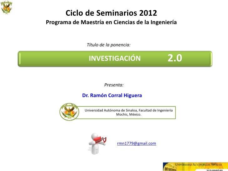 Ciclo de Seminarios 2012Programa de Maestría en Ciencias de la Ingeniería               Título de la ponencia:            ...