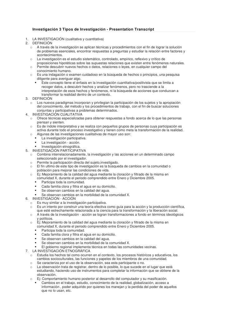 Investigación 3 Tipos de Investigación - Presentation Transcript<br />LA INVESTIGACIÓN (cualitativa y cuantitativa) <br />...