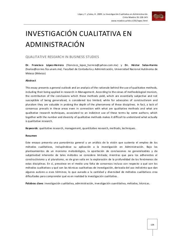 López, F. y Salas, H. 2009. La Investigación Cualitativa en Administración                                                ...