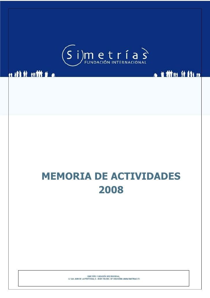 MEMORIA DE ACTIVIDADES          2008