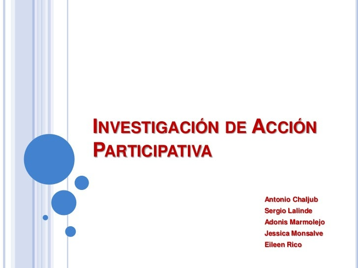 Investigacin de accion participativa (1)