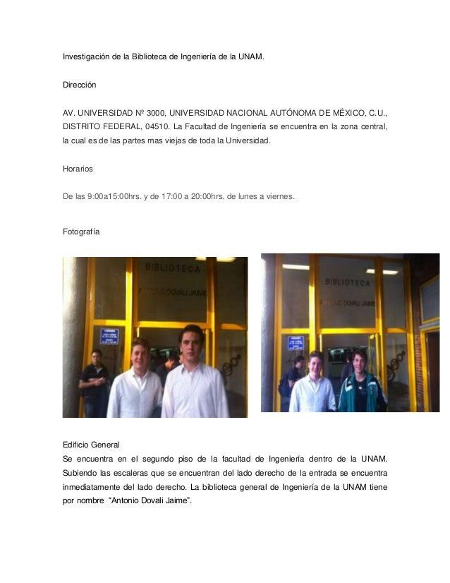 Investigación de la Biblioteca de Ingeniería de la UNAM.DirecciónAV. UNIVERSIDAD Nº 3000, UNIVERSIDAD NACIONAL AUTÓNOMA DE...