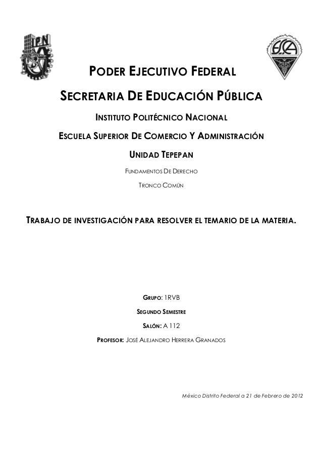 PODER EJECUTIVO FEDERAL       SECRETARIA DE EDUCACIÓN PÚBLICA                INSTITUTO POLITÉCNICO NACIONAL       ESCUELA ...