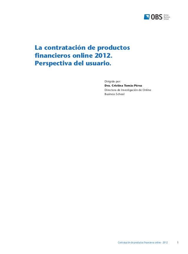 Investigación obs. contratación de productos financieros online 2012