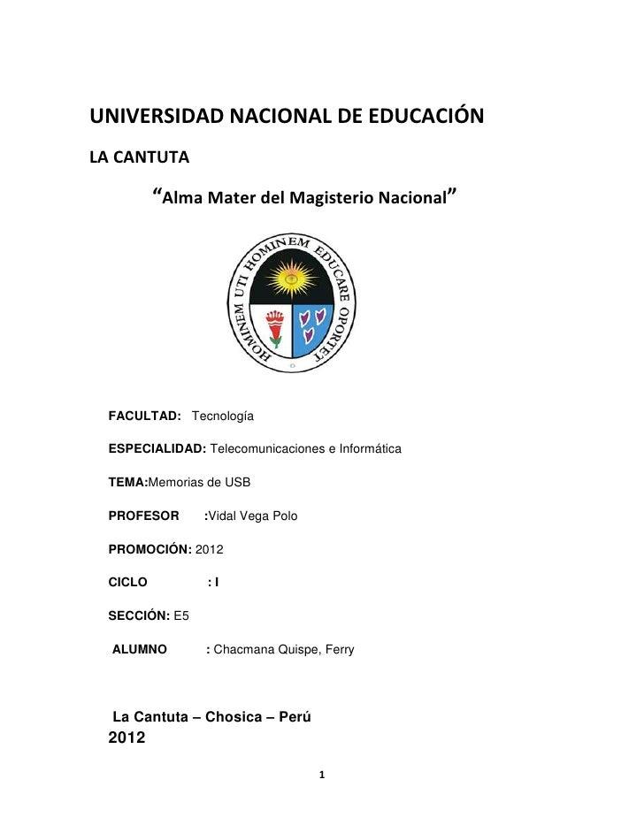 """UNIVERSIDAD NACIONAL DE EDUCACIÓNLA CANTUTA         """"Alma Mater del Magisterio Nacional"""" FACULTAD: Tecnología ESPECIALIDAD..."""