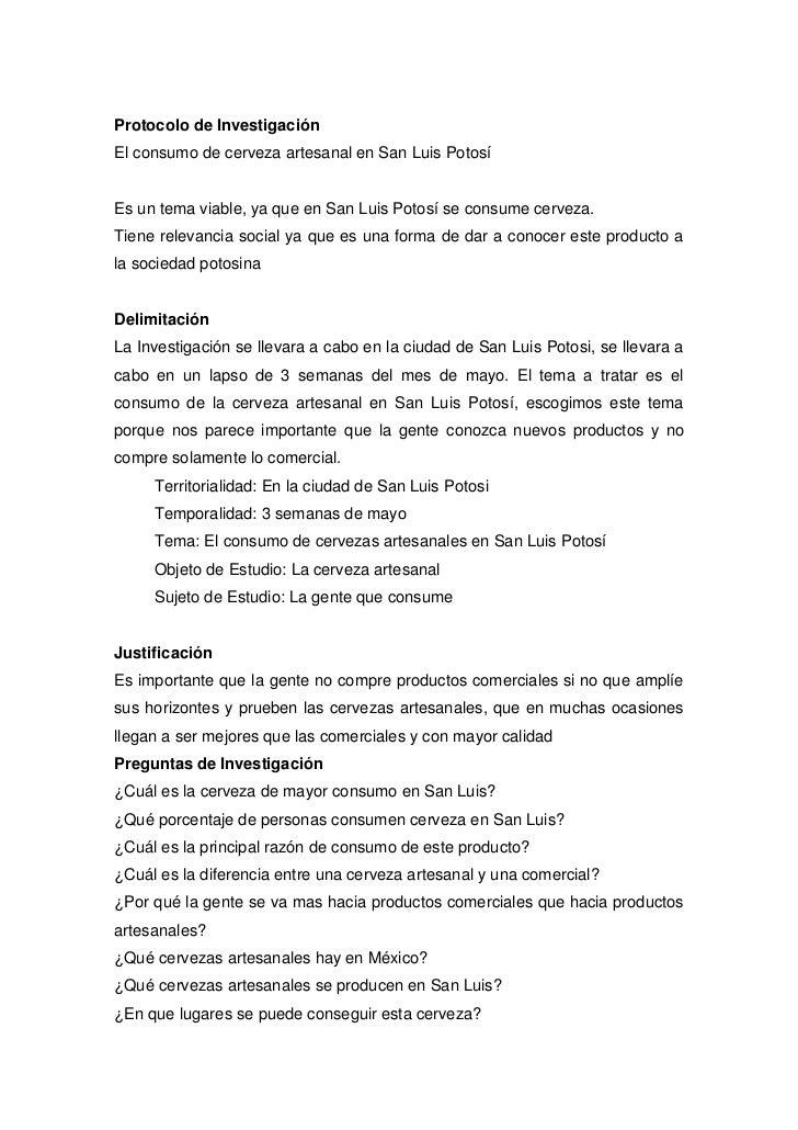 Protocolo de Investigación<br />El consumo de cerveza artesanal en San Luis Potosí<br />Es un tema viable, ya que en San L...