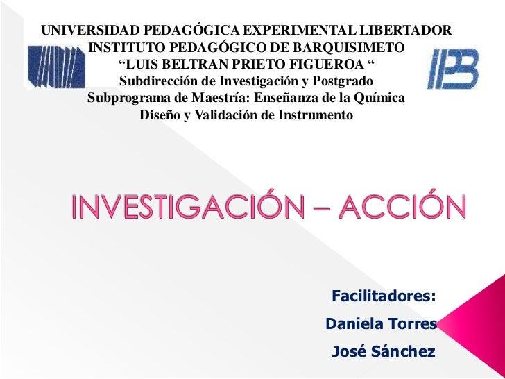 "UNIVERSIDAD PEDAGÓGICA EXPERIMENTAL LIBERTADOR     INSTITUTO PEDAGÓGICO DE BARQUISIMETO         ""LUIS BELTRAN PRIETO FIGUE..."