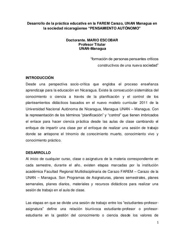 """Desarrollo de la práctica educativa en la FAREM Carazo, UNAN Managua en  1  la sociedad nicaragüense """"PENSAMIENTO AUTÓNOMO..."""