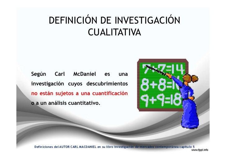 Investigacion cualitativa mac daniel for Definicion de contemporanea