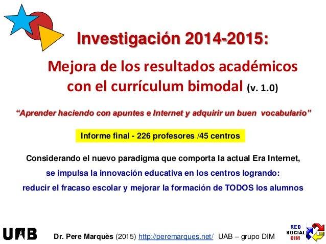 """""""Aprender haciendo con apuntes e Internet y adquirir un buen vocabulario"""" Investigación 2014-2015: Mejora de los resultado..."""