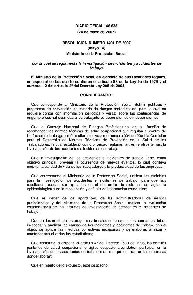DIARIO OFICIAL 46.638 (24 de mayo de 2007) RESOLUCION NUMERO 1401 DE 2007 (mayo 14) Ministerio de la Protección Social por...