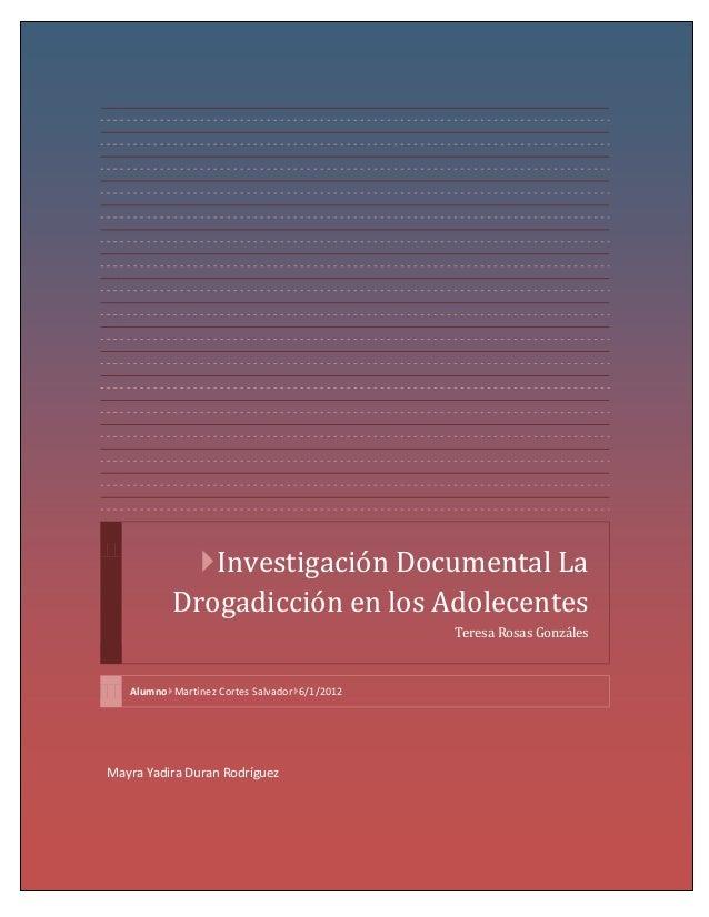 Investigaciondocumentaldeladrogadiccion3 120602204245-phpapp01