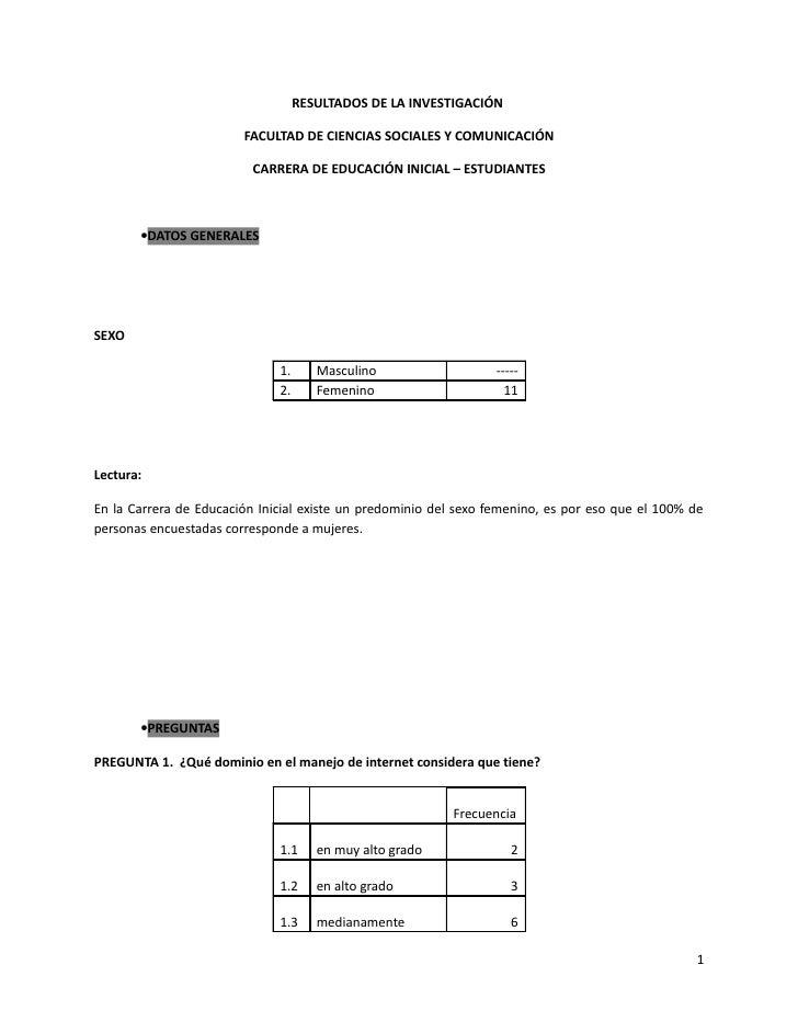 RESULTADOS DE LA INVESTIGACIÓN                        FACULTAD DE CIENCIAS SOCIALES Y COMUNICACIÓN                        ...