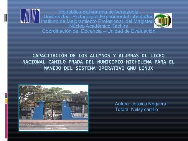 República Bolivariana de Venezuela     Universidad Pedagógica Experimental Libertador    Instituto de Mejoramiento Profesi...