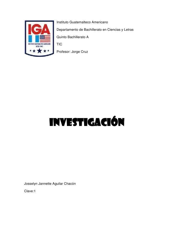 Instituto Guatemalteco Americano                    Departamento de Bachillerato en Ciencias y Letras                    Q...