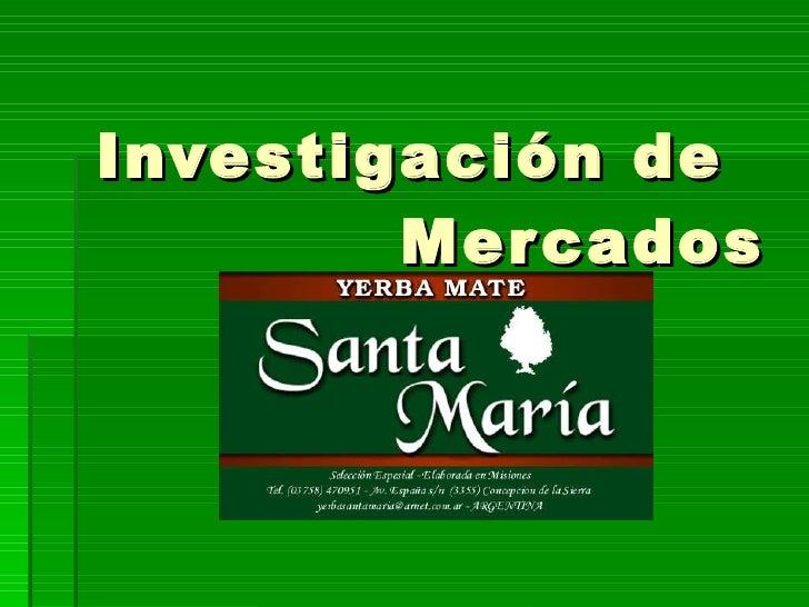 Investigación Mercados Yerba Mate