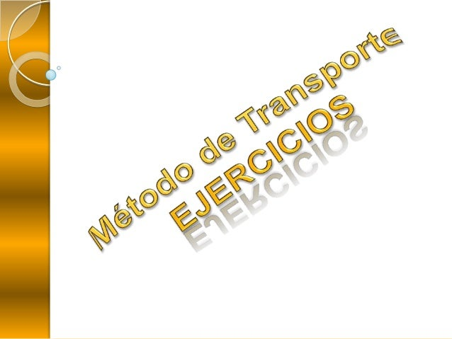 Una empresa dispone de tres plantas de generación para satisfacer lademanda eléctrica de cuatro ciudades. Las plantas 1,2,...