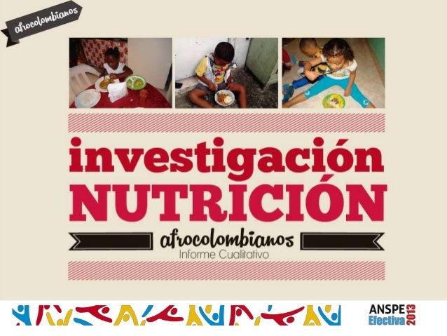 Investigación Nutrición Afro Unidos- Centro de Innovación Social de la ANSPE