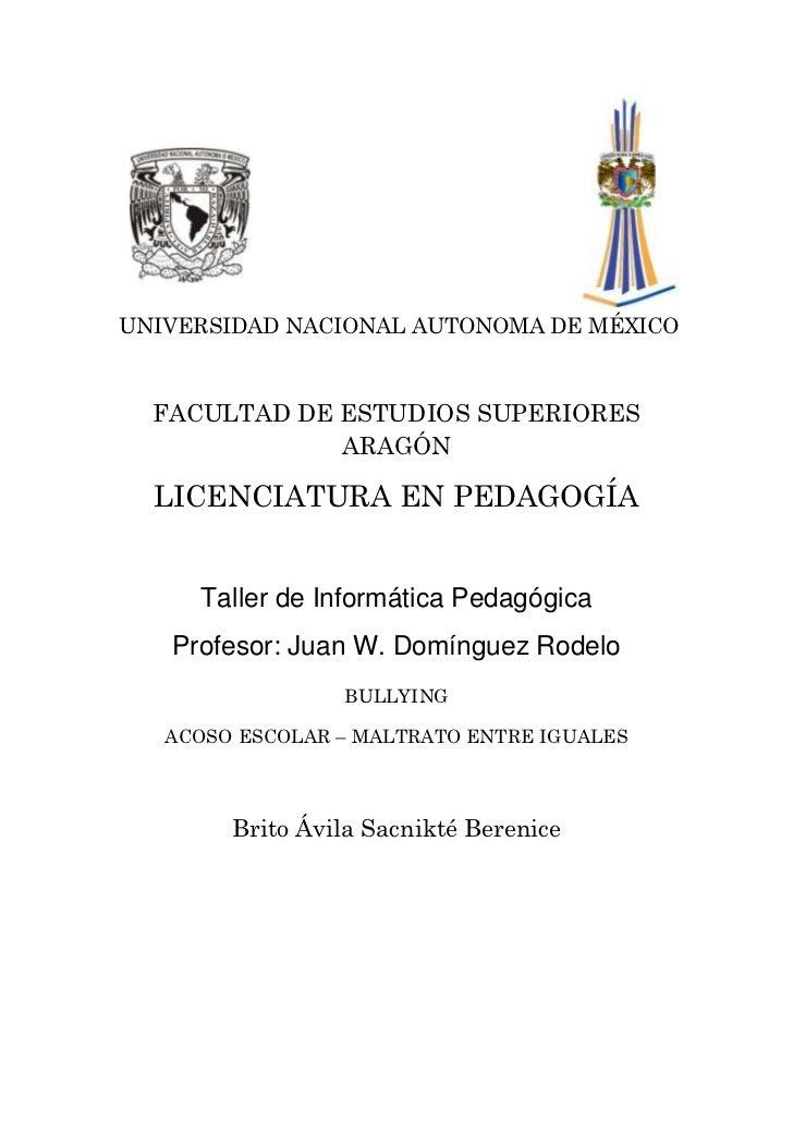 UNIVERSIDAD NACIONAL AUTONOMA DE MÉXICO  FACULTAD DE ESTUDIOS SUPERIORES              ARAGÓN  LICENCIATURA EN PEDAGOGÍA   ...