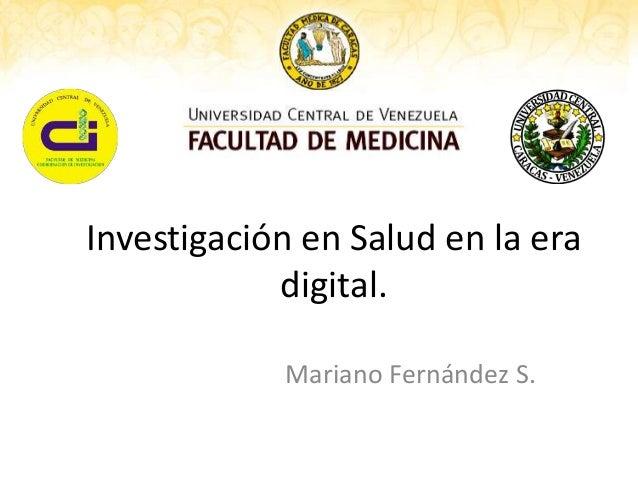 Investigacion en salud en la era digital