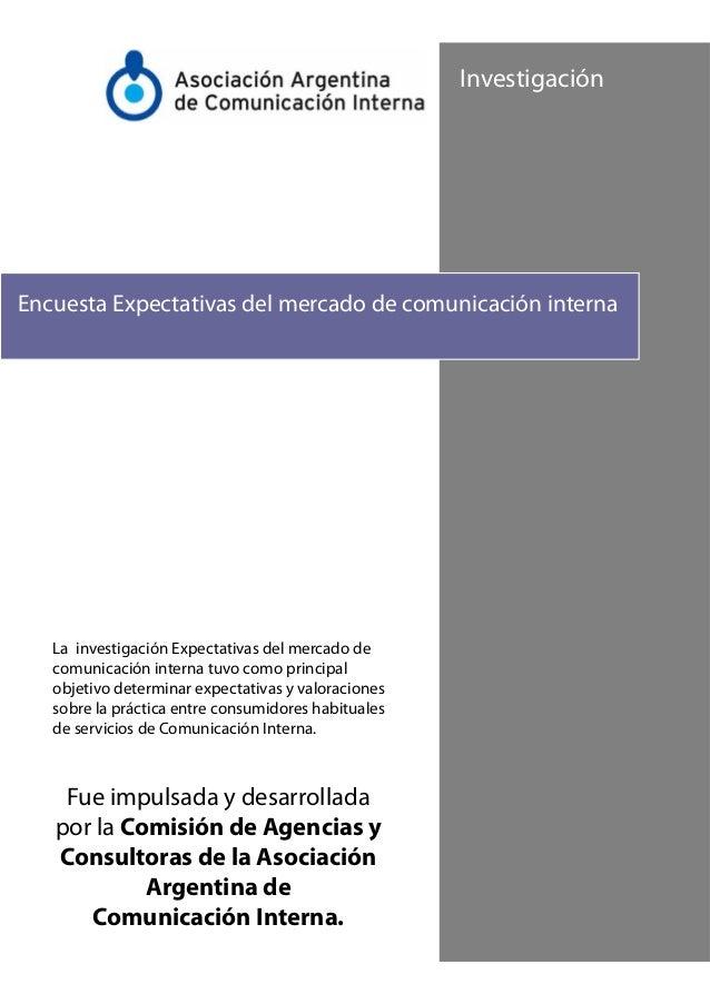 Investigación  Encuesta Expectativas del mercado de comunicación interna  La investigación Expectativas del mercado de com...