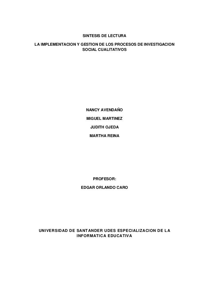 SINTESIS DE LECTURALA IMPLEMENTACION Y GESTION DE LOS PROCESOS DE INVESTIGACION                     SOCIAL CUALITATIVOS   ...