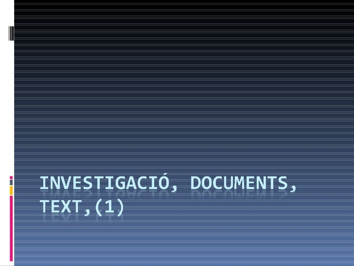 Investigació, Text, Documentació, El Paisatge(1)