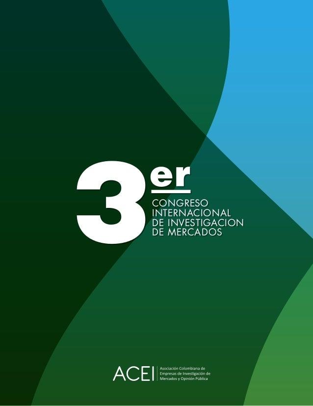 CONGRESO INTERNACIONAL DE INVESTIGACION DE MERCADOS CONGRESO INTERNACIONAL DE INVESTIGACION DE MERCADOS
