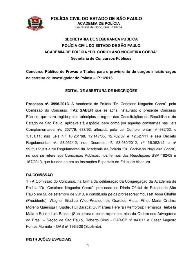 POLÍCIA CIVIL DO ESTADO DE SÃO PAULO ACADEMIA DE POLÍCIA Secretaria de Concursos Públicos  SECRETARIA DE SEGURANÇA PÚBLICA...