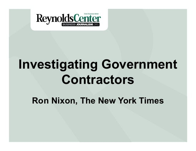 Investigating Government Contractors Ron Nixon, The New York Times