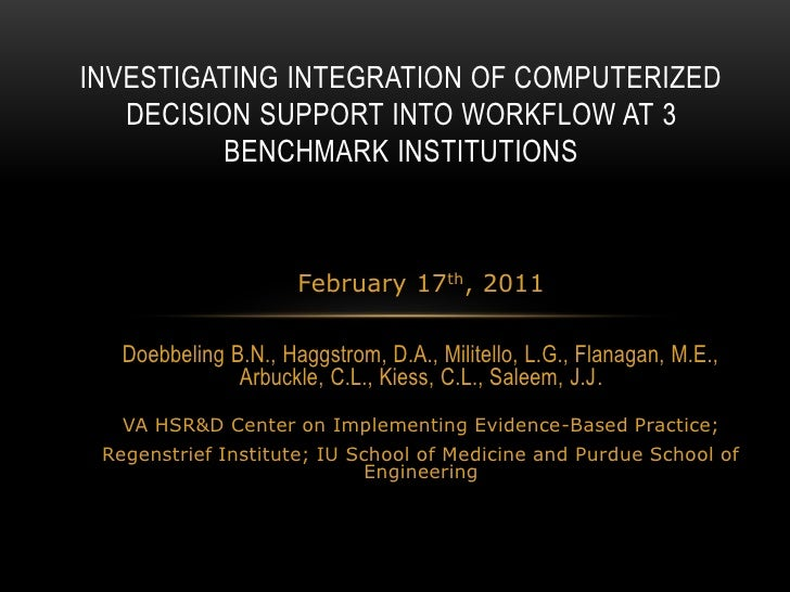 Investigating Integration Of Computerized Decision Support Into Workflow Hsr&D Pres Feb 17 2011
