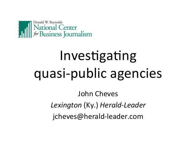 Investigating Quasi-Public Agencies by John Cheves