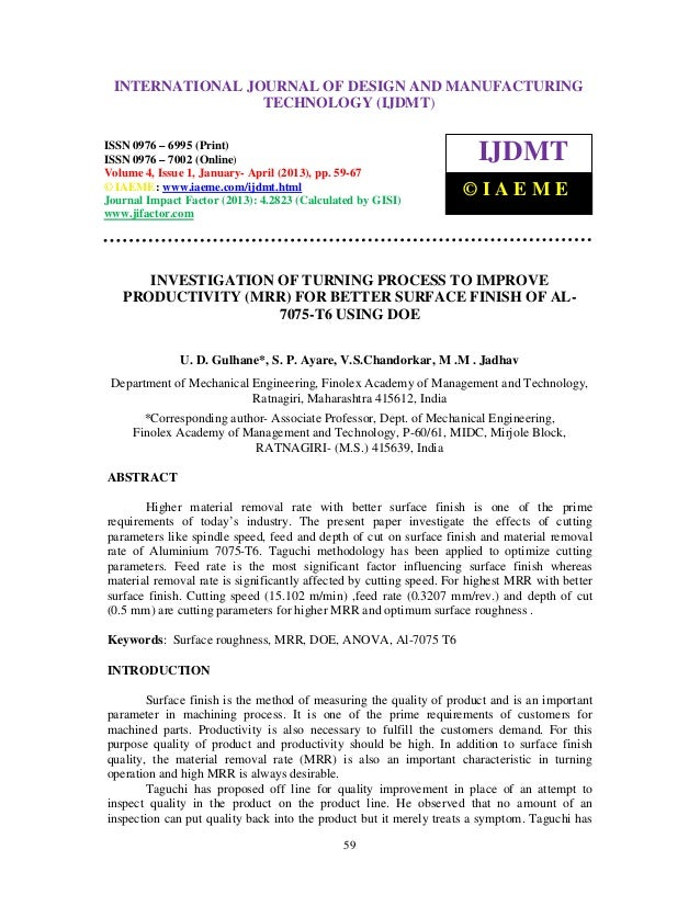 Investigation of turning process to improve productivity  mrr  for better surface finish of al
