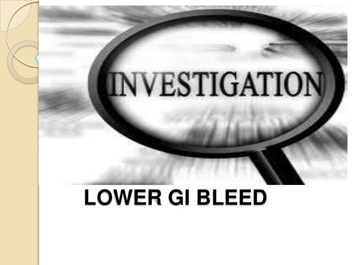 Investigations in lower gastrointestinal bleed