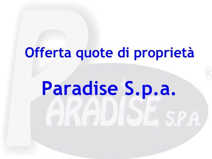 Investimento Paradise S.P.A.   Copia