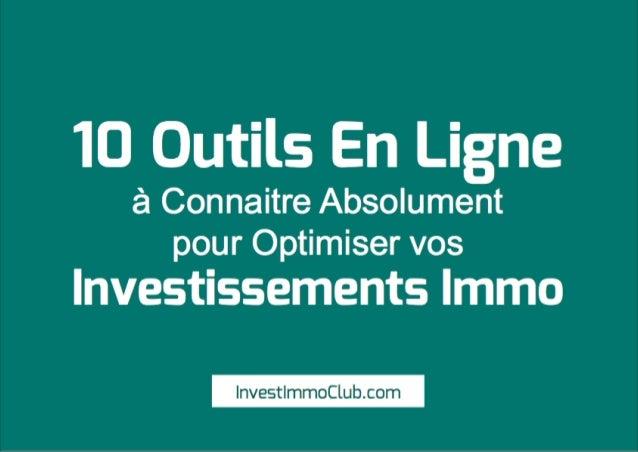 10 Outils En Ligne à Connaitre Absolument pour Optimiser vos Investissements Immo InvestImmoClub.com