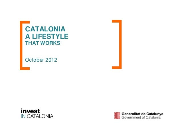 Catalonia, a Lifestyle that Works