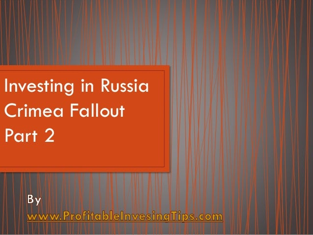 Investing in Russia Crimea Fallout Part 2