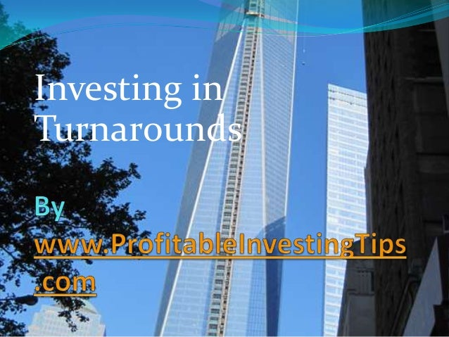 Investing in Turnarounds